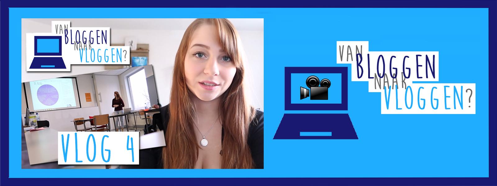 Van Bloggen Naar Vloggen Vlog 4 KMP